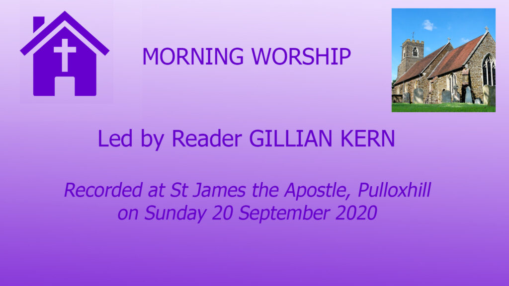 Morning Worship from Pulloxhill on 20/09/20