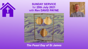 25 07 21 The Feast Day of St James