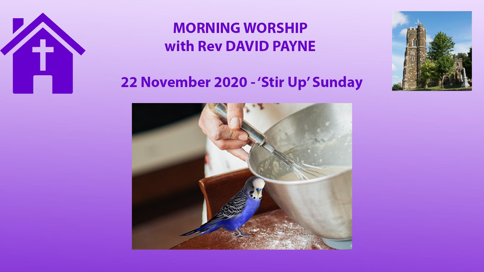 Sunday 22 Nov - Stir Up SUnday