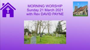 Morning Worship 21 03 21